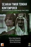 Sejarah Timur Tengah Kontemporer Kepemimpinan Di Arab Saudi & Libya