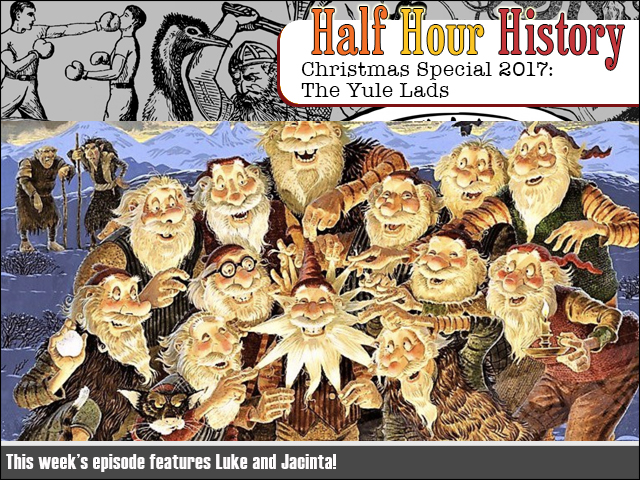 half hour history christmas special 2017 the yule lads