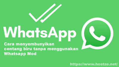 Cara menyembunyikan centang biru tanpa menggunakan Whatsapp Mod(Dengan mudah)