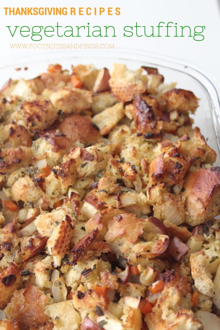 The Best Vegetarian Stuffing Ever Footnotes And Finds