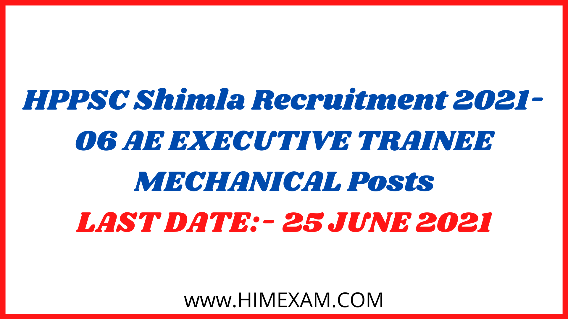 HPPSC Shimla Recruitment 2021-06 AE EXECUTIVE TRAINEE MECHANICAL Posts