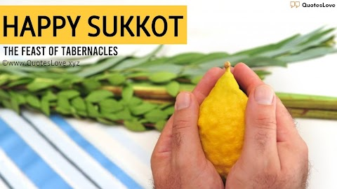 21+ [Best] Sukkot 2021: Wishes, Quotes, Sayings, Greetings, Messages, Meaning, Images, Pictures, Posters