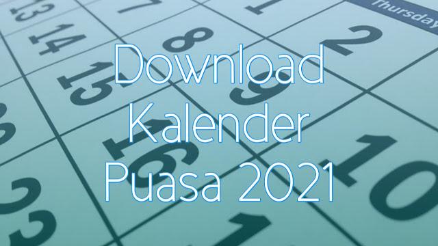 Download Kalender Jadwal Puasa Tahun 2021 Lengkap