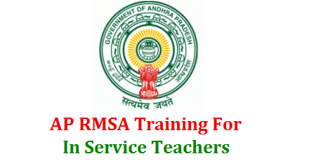 AP RMSA In Service Teachers Residential Training Schedule and Guidelines Download   SCERT, A.P, Amaravathi - Organisation of In Service Teachers Training Programme including Head Masters for the year 2017-18 - RMSA- Conduct of Residential In service Teachers  Training at District Level -Orders -Issued. Trainigs to Be Conducted Subjects Telugu, Englsih, Hindi , Mathematics , Physical Science, Biological Science , Social Studies and Head Masters ap-rmsa-in-service-teachers-training-schedule-guidelines-norms-download