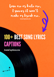 Song Lyrics Caption For Instagram | 100+ Best Song Lyrics Captions