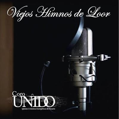 Coro Unido Iglesias Cristianas Evangélicas De Rosario-Viejos Himnos De Loor-