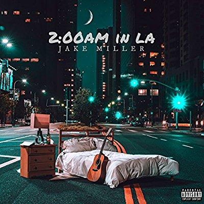 Jake Miller - 2:00am In LA - Album Download, Itunes Cover, Official Cover, Album CD Cover Art, Tracklist