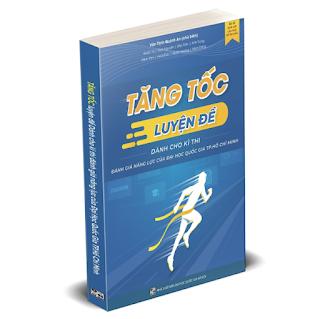 Sách Tăng tốc luyện đề dành cho kì thi đánh giá năng lực của Đại học Quốc gia Tp. Hồ Chí Minh ebook PDF-EPUB-AWZ3-PRC-MOBI