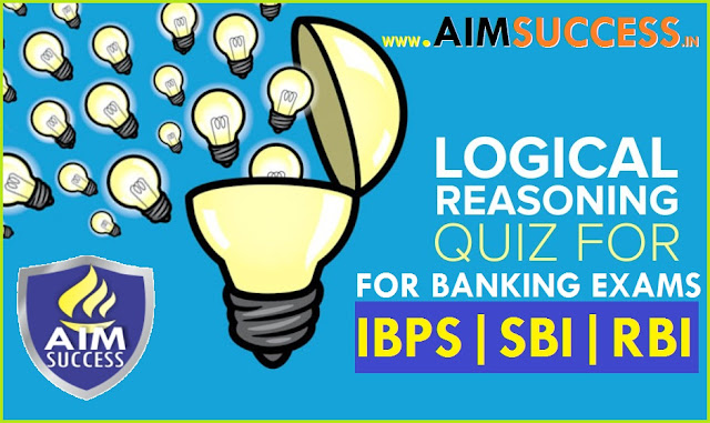 Reasoning for SBI PO/Clerk/IBPS RRBs 2018 : 29 June