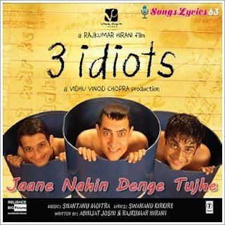 Jaane Nahin Denge Song Lyrics 3 Idiots [2009]