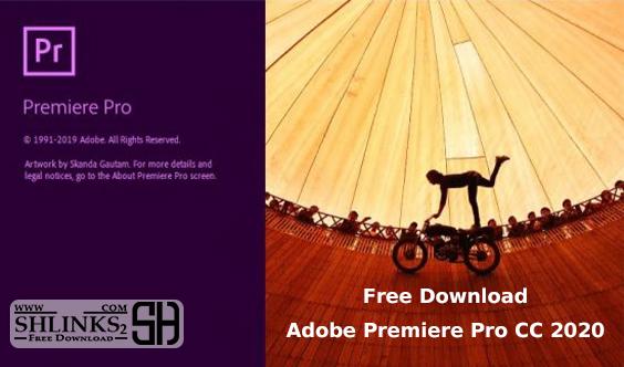 Adobe Premiere Pro CC 2020 Free Download | Shlinks2.com