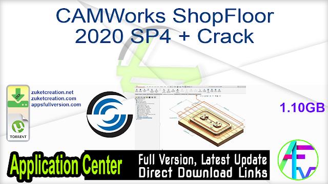 CAMWorks ShopFloor 2020 SP4 + Crack