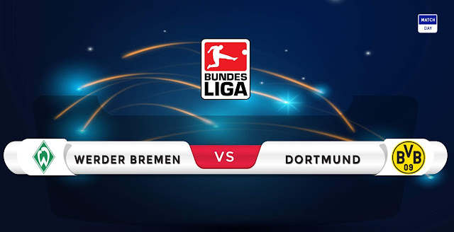 Werder Bremen vs Dortmund Prediction & Match Preview