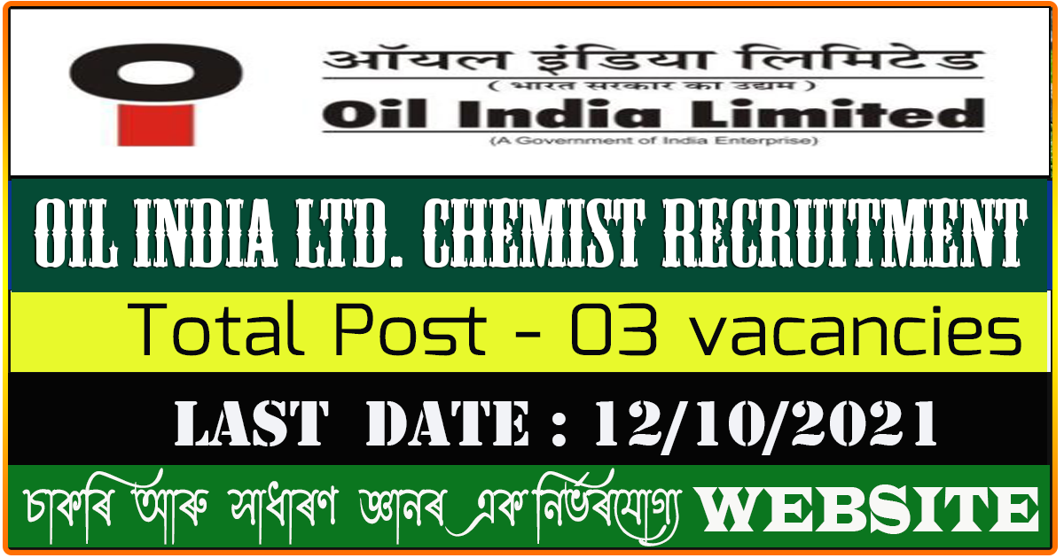 Oil India Recruitment 2021 - Apply for Chemist Vacancy