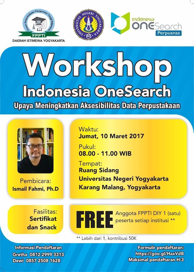 WORKSHOP INDONESIA ONESEARCH UPAYA MENINGKATKAN AKSESIBILITAS DATA PERPUSTAKAAN