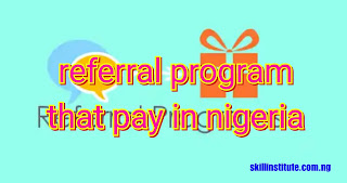 paying referral programs in nigeria