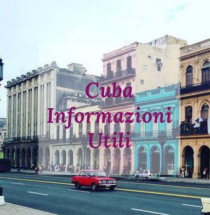 Cuba, informazioni utili, L'Avana, Avana Vecchia, internet cuba, cubani