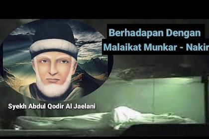 Kisah Syekh Abdul Qadir Al-Jaelani Berhadapan dengan Malaikat Munkar-Nakir