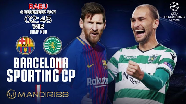 Barcelona akan menghadpai Sporting CP pada Matchday Berita Terhangat Prediksi Bola : Barcelona Vs Sporting Lisbon , Rabu 06 Desember 2017 Pukul 02.45 WIB