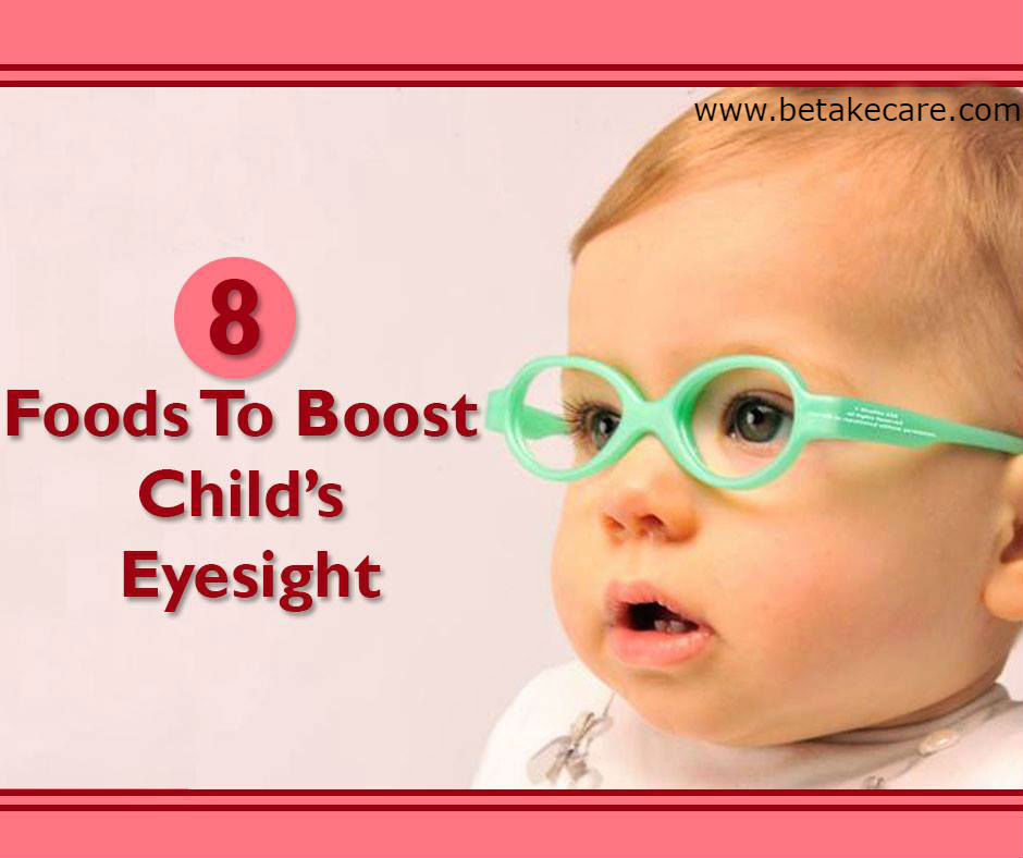 8 Foods to Boost Child's Eyesight