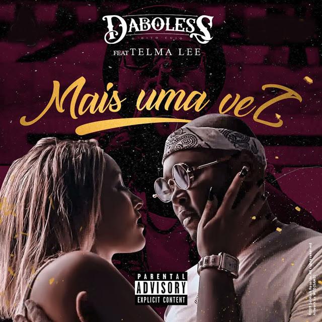 Daboless ft. Telma Lee - Mais Uma Vez baixar nova musica descarregar agora 2019