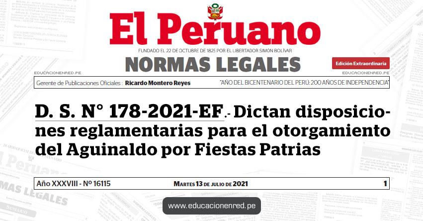 D. S. N° 178-2021-EF.- Dictan disposiciones reglamentarias para el otorgamiento del Aguinaldo por Fiestas Patrias