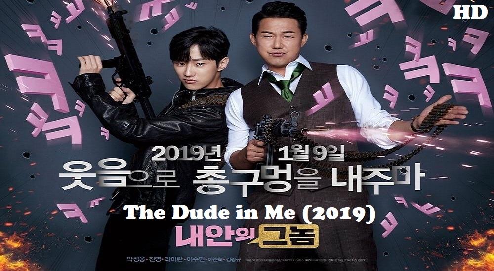 Đại Ca Hóa Soái Ca - The Dude In Me (2019)