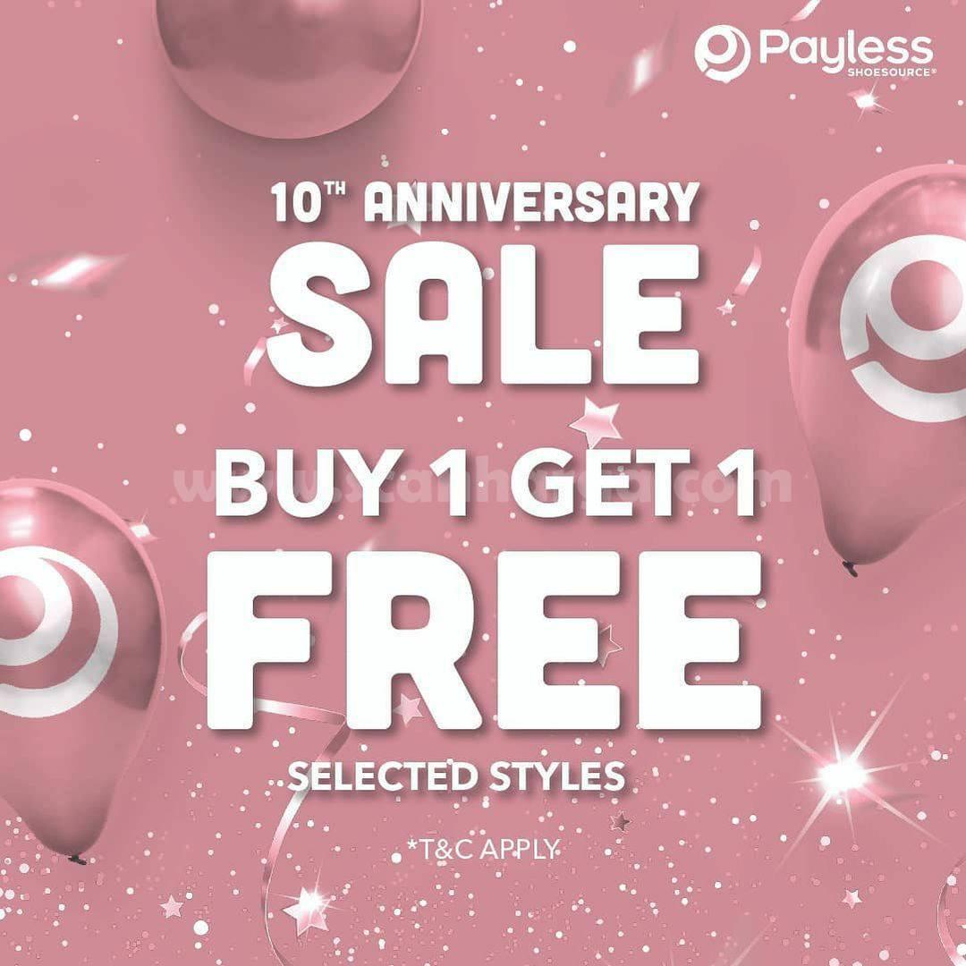 PAYLESS Promo 10Th ANNIVERSARY SALE BUY 1 GET 1 FREE SELECTED STYLE