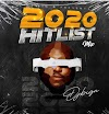 MIXTAPE : DJ Big N – 2020 Hitslist