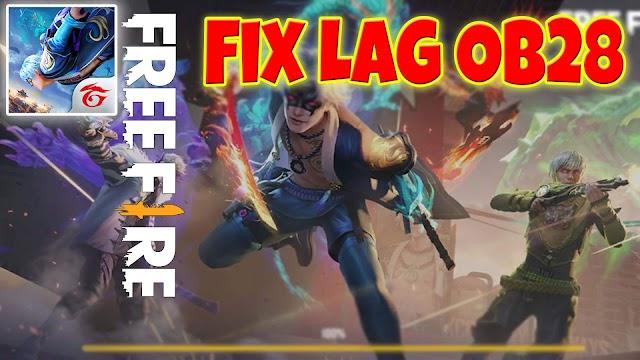 Tải về fix lag free fire ob28 ultra v8 cho máy ram thấp từ 1GB
