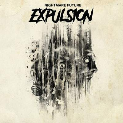 Expulsion - Nightmare Future - Album Download, Itunes Cover, Official Cover, Album CD Cover Art, Tracklist