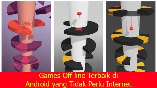 Games Off line Terbaik di Android yang Tidak Perlu Internet