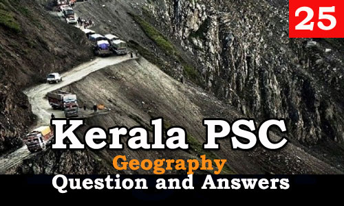 Kerala PSC Geography Question and Answers - 25