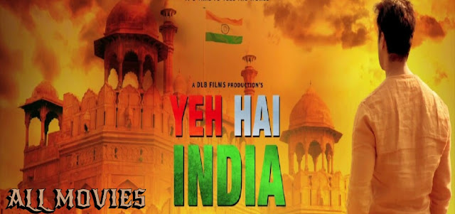 Yeh Hai India Movie pic