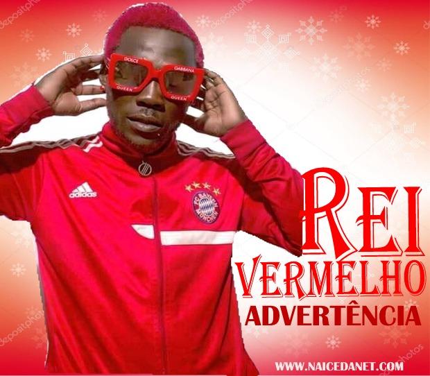 Rey Vermelho - Advertência