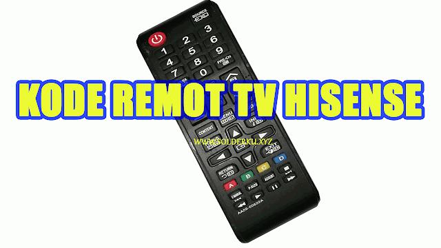 Kode Remot tv hisense