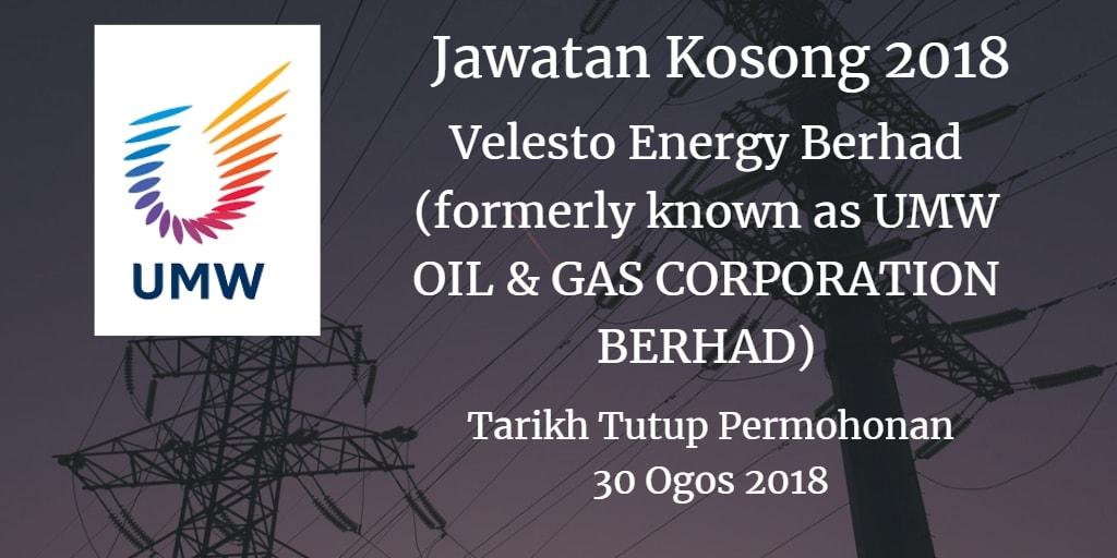 Jawatan Kosong Velesto Energy Berhad (formerly known as UMW OIL & GAS CORPORATION BERHAD) 30 Ogos 2018