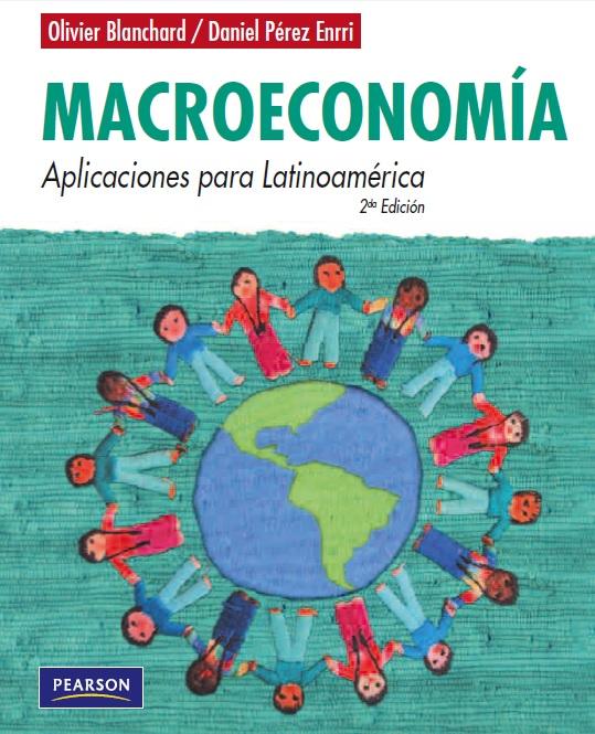 Macroeconoma aplicaciones para latinoamrica de olivier blanchard macroeconoma aplicaciones para latinoamrica de olivier blanchard y daniel prez fandeluxe Images