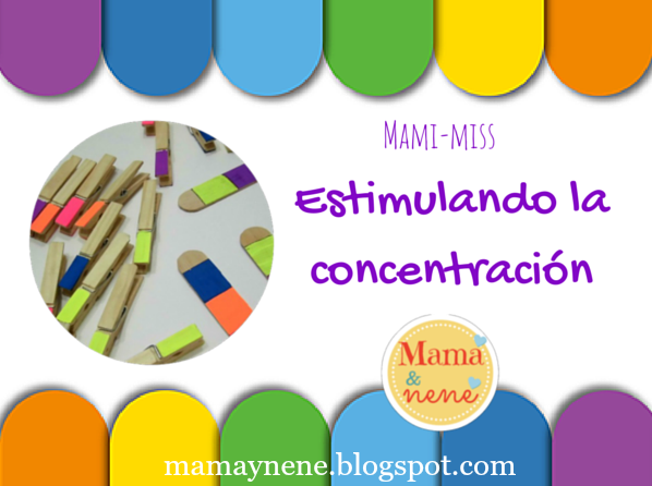 ESTIMULACION-CONCENTRACION-BEBES-NIÑOS-MAMAYNENE