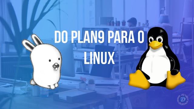 9base-para-linux-e-freebsd