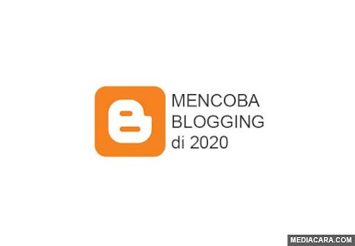 Mencoba Blogging lagi di tahun 2020