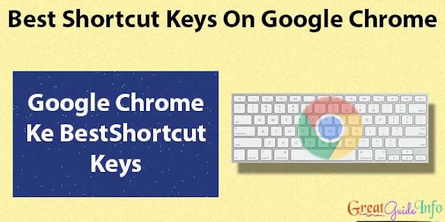 Google Chrome Browser Shortcut Keys