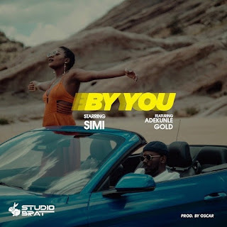 """Studio Brat Presents Music Video For Simi Single Titled """" By You"""" Featuring Adekunle Gold, After The Success Of Previously Released Music Video For """"Jericho"""" Featuring Dancehall Singer Patoranking Making It Her Second Music Video From Her Album """"Omo Charlie Champagne, Vol. 1""""."""
