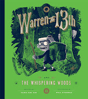 Warren the 13: The Whispering Woods by Tania del Rio and Will Staehle