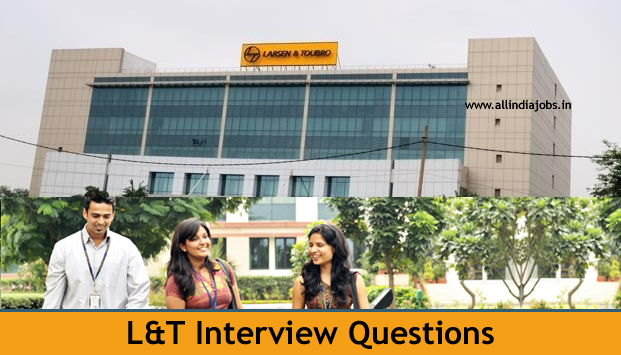 L&T Interview Questions For Freshers And Experienced