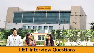 L&T Interview Questions