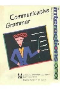 Interactions I - A Communicative Grammar - Eaine Kirn, Darcy Jack