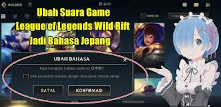 Cara Mengubah Suara Game League of Legends Wild Rift Jadi Bahasa Jepang
