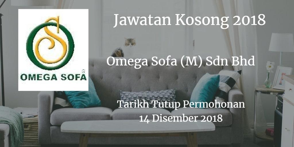 Jawatan Kosong Omega Sofa (M) Sdn Bhd 14 Disember 2018