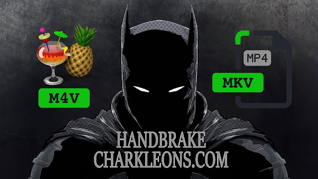 Handbrake | Tutorial completo Charkleons.com